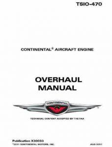 Continental 0verhaul Manual TSIO-470 X30033